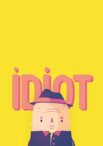 Idiot<p>(Slovakia)