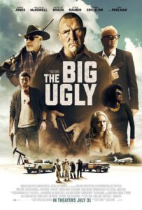 The Big Ugly<p>(USA)