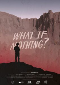 What If Nothing?<p>(Poland)