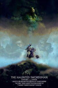 The Haunted Swordsman<p>(USA)